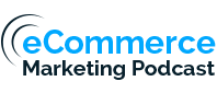 eCommerce Marketing Podcast logo